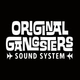 ORIGINAL GANGSTERS - For the family