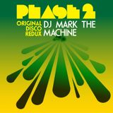"Phase 2 ""The Original Disco Redux"" Mix 3"