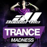August Vila Pres. Trance Madness 004