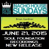 BRIAN GARDNER - NACHO HOUSE Sundays @ Tacos & Beer in Las Vegas, NV on June 21, 2015