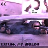 KILLAS, MO MURDA