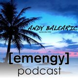 Emengy Podcast 046 - Andy Balearic