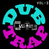 DubTrap Mix VOL3