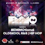 Dj Emmo Presents #EMMOtional Oldskool #R&B #HIPHOP FEB18
