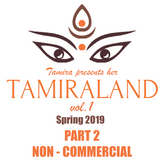 TAMIRALAND vol. 1 | PART ②  non-commercial