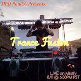 MD PandA Presents: Trance Fusion - LIVE on Mixify 8/11/15