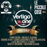 Le Piccole Cose - Limited Edition 1 Giugno 2017 con Michele Albano - 8 anni di Radio Vertigo One