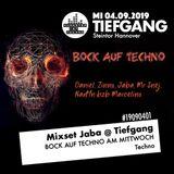 2019-09-05 - Jaba - Bock auf Techno am Mittwoch @ Tiefgang