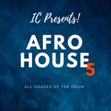 Afro House (All Shades of the Drum) - Volume 5
