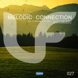 Melodic Connection 027 on di.fm with Vince Forwards