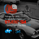 STUDIO 514 – Session #09 – Gems From The Attic [Pt.9]
