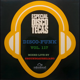 Disco-Funk Vol. 117 *** Special 7000 followers edition ***