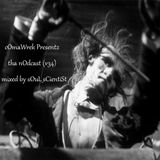 cOmaWrek Presentz tha nOdcast (v34) mixed by sOuL_sCientiSt