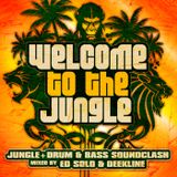 Ed Solo & Deekline - Welcome To The Jungle (Continuous DJ Mix Part 1)