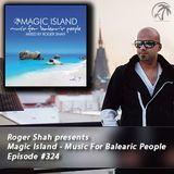 Magic Island - Music For Balearic People 324, 1st hour