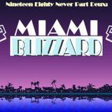Rance Alva Mix Tape -36- Ninteen Eighty Never Part Deux : Miami Blizzard