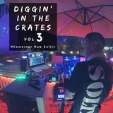 Diggin' In The Crates Vol 3 - Mixmaster Rob Soltis