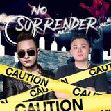 NO SURRENDER (Vina House Mix) by SEAN B & KYORI