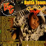 The World Famous Butta Team Presents…Cool Out Vol. 1