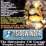 Slimzee, Wiley, Dizzee Rascal, Gods Gift, Viper, Lethal B, Dogzilla - Sidewinder Awards 2002
