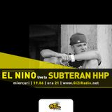 Subteran HHP - invitat: El Nino (19.06.2013)