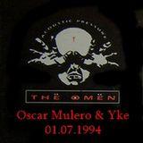 Oscar Mulero & Yke - Live @ The Omen, Madrid (01.07.1994) INEDITO; Ripped: POLACO MORROS & BAFOMEVS