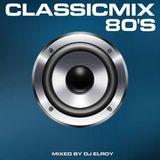 DJ Elroy 80's Classic Mix Volume 4