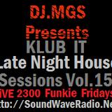 DJ.MGS.Presernts. KLUB IT Late.Night House Sessions. Vol. 15