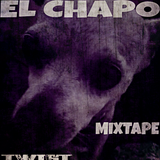 EL CHAPO MIXTAPE