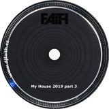 Dj Faith - My Fouse 2019 part 3