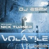 Nick Turner - Guest Mix for DJ Espy @ #Volatile06