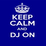 Keep calm and dj on...