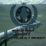 Season 3, Episode 5: Whose Pipeline is it Anyway?