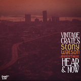Vintage Crates Episode #170: Stony Watson Guestmix: Here And Now