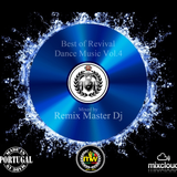 Best Of Revival Dance Music Vol.4 2017 by Remix Master Dj