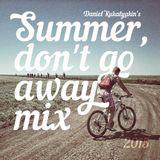 Summer Don't Go Away Mix 2015