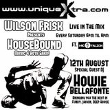 Guest mix: Wilson Frisk presents: Houebound on www.uniquextra.com 12th Aug 2017 (recording)