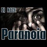 Paranoia by Dj Haze