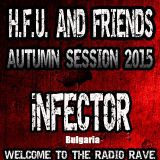 iNFECTOR - Hard Force United & Friends (11.2015)