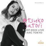 ATSUKO SATORI no2 - 3 Sep 2015 live@ARC tokyo