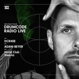 DCR408 - Drumcode Radio Live - Adam Beyer live from Horst Club, Vienna