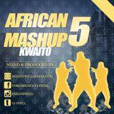 Dj Phyll - African Mashup Vol.5 {Kwaito}.