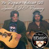 Lavender & DJ Hegemony - No Requests Podcast 125