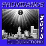 DJ QUINNTRONIX - PROVIDANCE #015