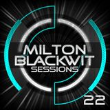 Milton Blackwit - Fly Sessions #22 (PROMO JULIO)