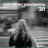Instrumental Hip Hop, Downtempo Journey - Jazz Bistro Exploration 20