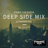 Deep Side Mix @ Funkbox NYC 9.18.016 Live DJ set part1