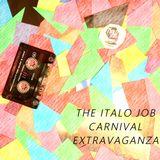 The Italo Job Carnival Extravaganza