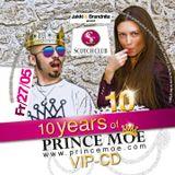 10 Years of Prince Moe