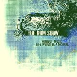 The RBM Show - 77th Episode